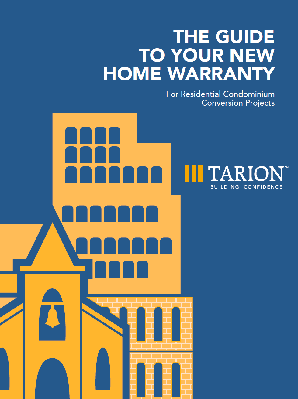 Cover of the Guide to Your New Home Warranty for Residential Condominium Conversion Projects