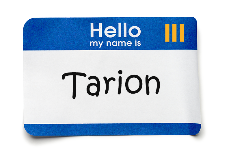 "Name tag with 'Tarion"" on it"