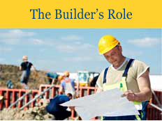 The Builder's Role