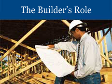 The Builders Role